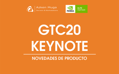 NVIDIA GTC20 KEYNOTE: NOVEDADES DE PRODUCTO